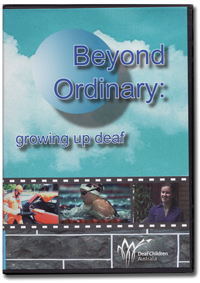 Beyond Ordinary : growing up deaf